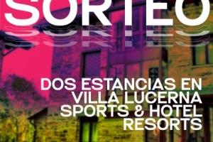 Imagen para ¡AQUÍ ESTAN LOS PREMIADOS! Sorteo de dos estancias en Villa Lucerna Sports & Hotel Resort